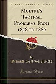 Von Moltkes tactical problems 1858 1882.png